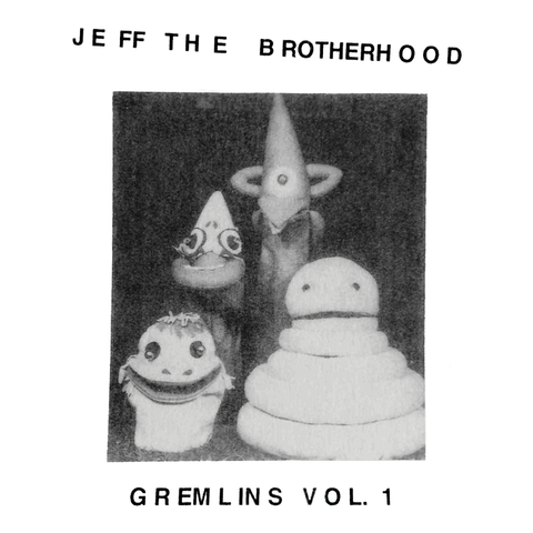 "JEFF The Brotherhood ""Gremlins, Vol. 1"" CS"