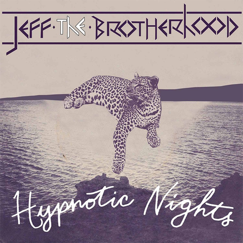 "JEFF The Brotherhood ""Hypnotic Nights"""