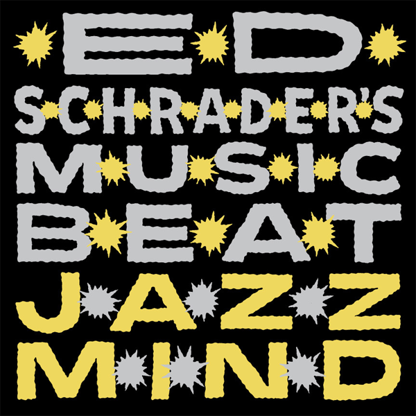 "Ed Schrader's Music Beat ""Jazz Mind"""
