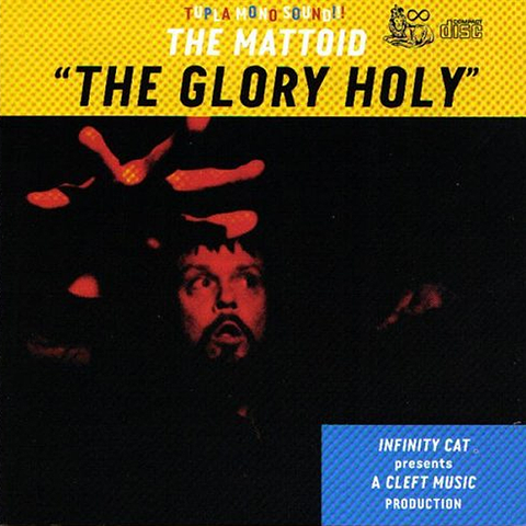 "The Mattoid ""The Glory Holy"" CD"