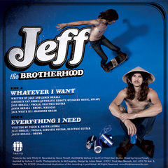 "JEFF The Brotherhood ""Whatever I Want"" 7"""