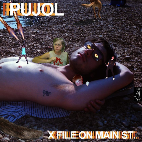 "PUJOL ""X File On Main St."""