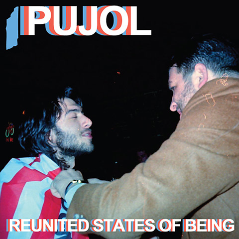 "PUJOL ""Reunited States of Being"" CS"
