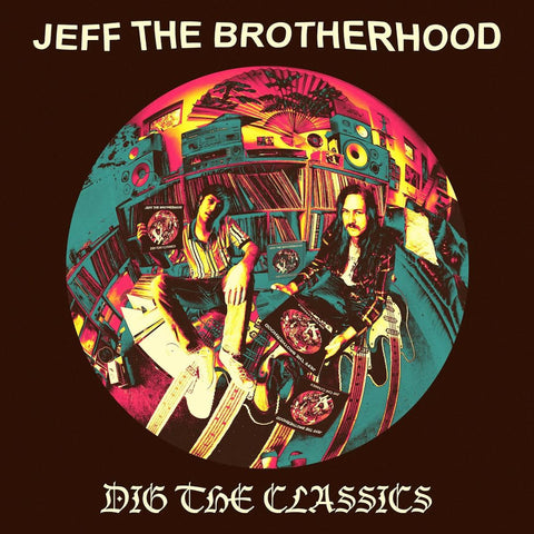 "JEFF The Brotherhood ""Dig the Classics"" EP"