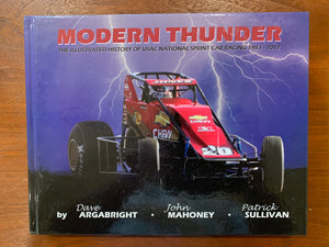 MODERN THUNDER: The Illustrated History of USAC National Sprint Car Racing 1981 - 2017