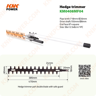 KM0408MF04 HEDGE TRIMMER ATTACHMENT BLADE :520CM N.W G.W: 2.5 3.0kgs Packing: 96x12.5x8cm 1pc