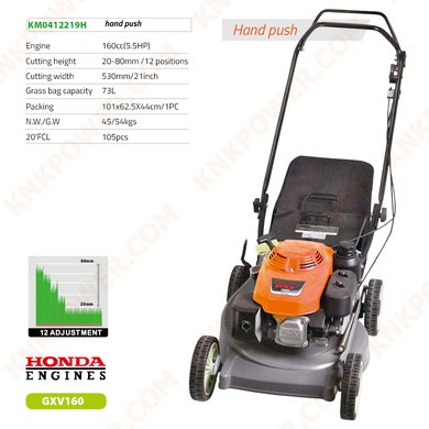 KM0412219H 160CC LAWN MOWER 160CCEngine:160cc (5.5HP) Cutting height:20-80mm 12 positions Cutting width:530mm 21inch Grass bag capacity:73L