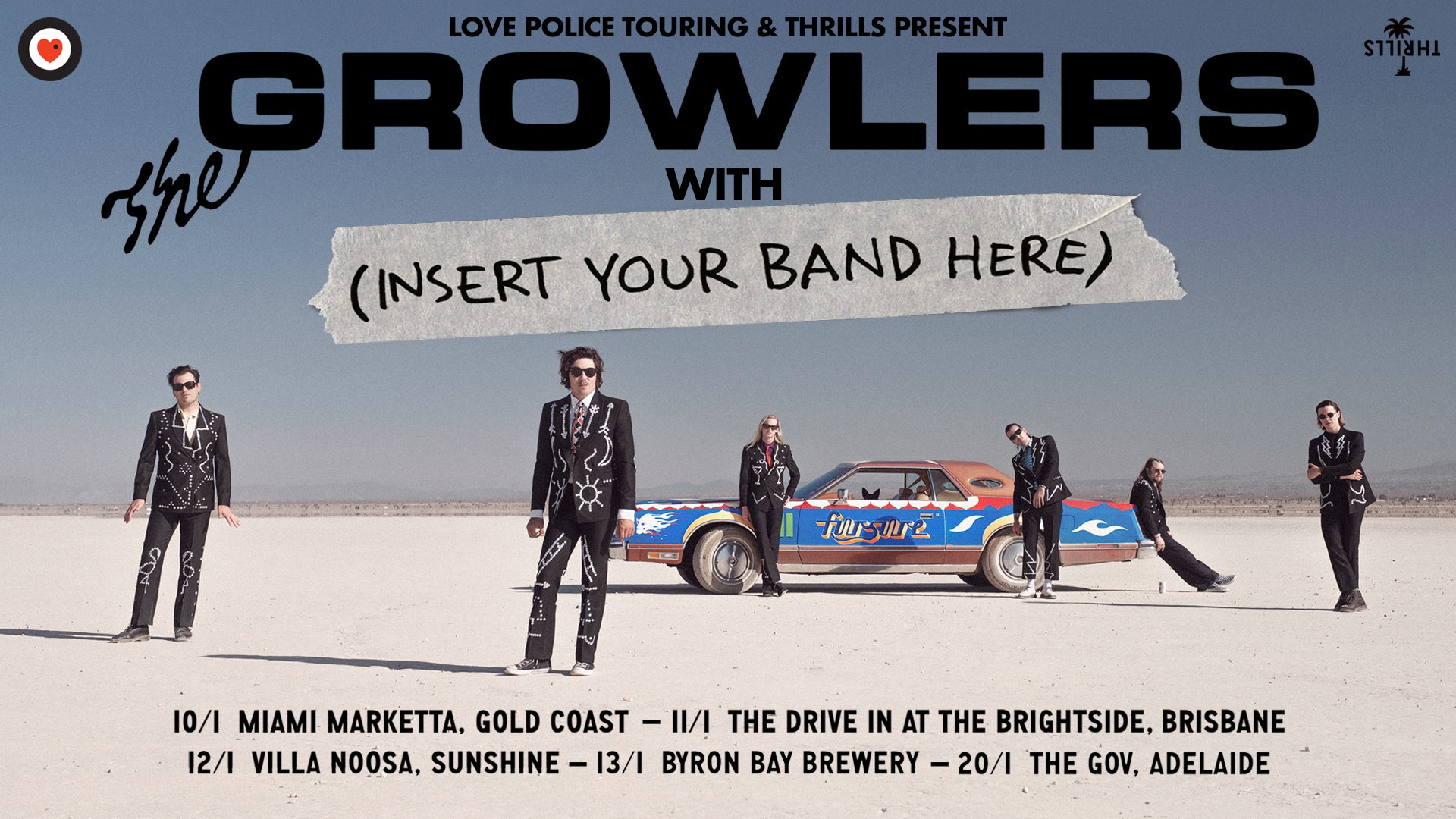 Thrills & Love Police Present: The Growlers Australian Beach Goth Tour