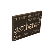 "12x18 LEATHER SIGN-""THE BEST MEMORIES ARE MADE GATHERED..."