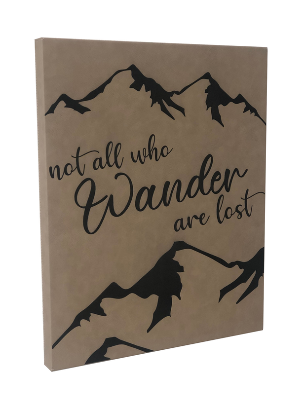 "20"" x 16"" Sign – Not all who wander…"""