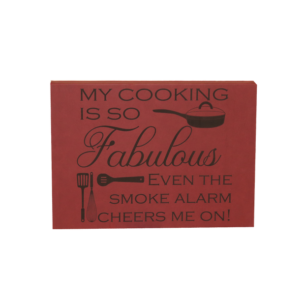 "12"" X 18"" Sign - ""My cooking..."""