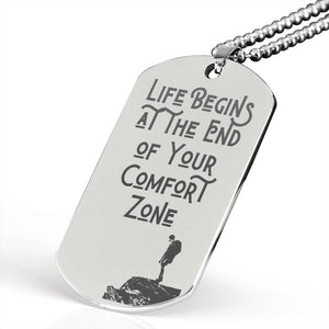 Exclusive Life Begins at the End of Your Comfort Zone Military Necklace