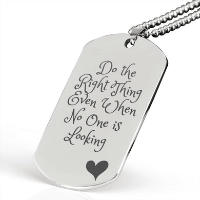 Exclusive Do the Right Thing Military Necklace