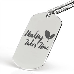 Exclusive Healing Takes Time Military Necklace