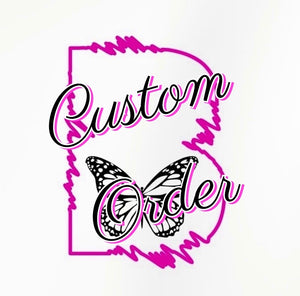 Custom Order  - Bella
