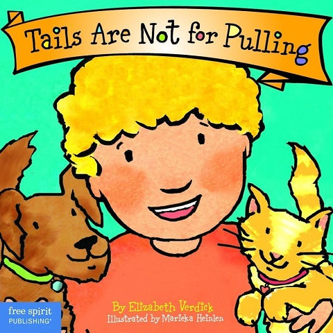 Tails are not for pulling kids book