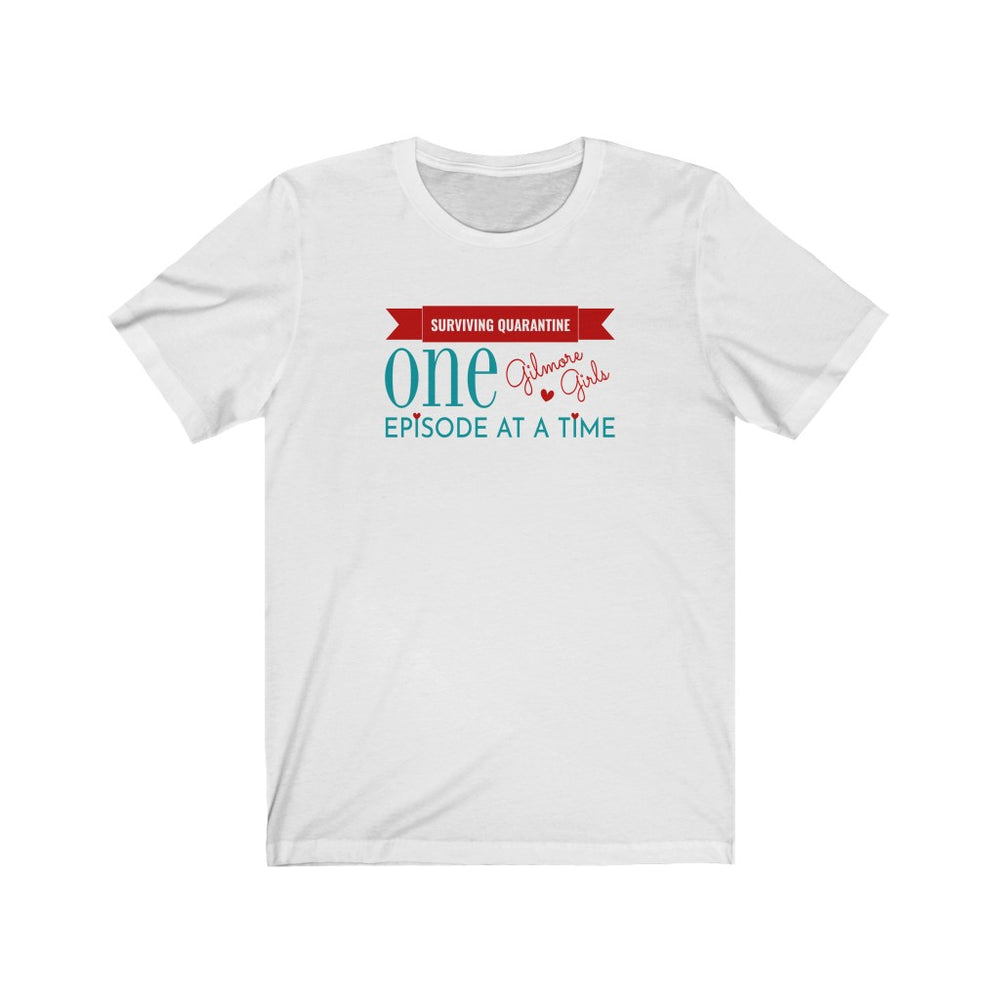 One Episode at a Time Short Sleeve Tee