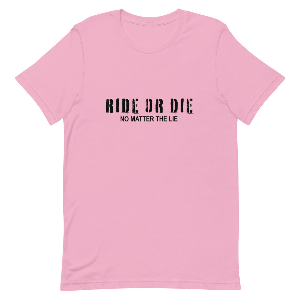 Ride Die Unisex T-Shirt - FandomFix.com