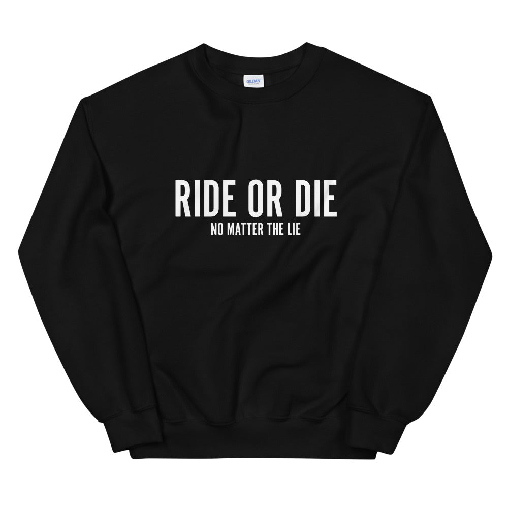 Ride or Die Unisex Sweatshirt - FandomFix.com
