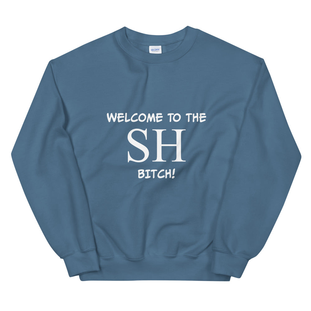 SH Bitch Sweatshirt - FandomFix.com