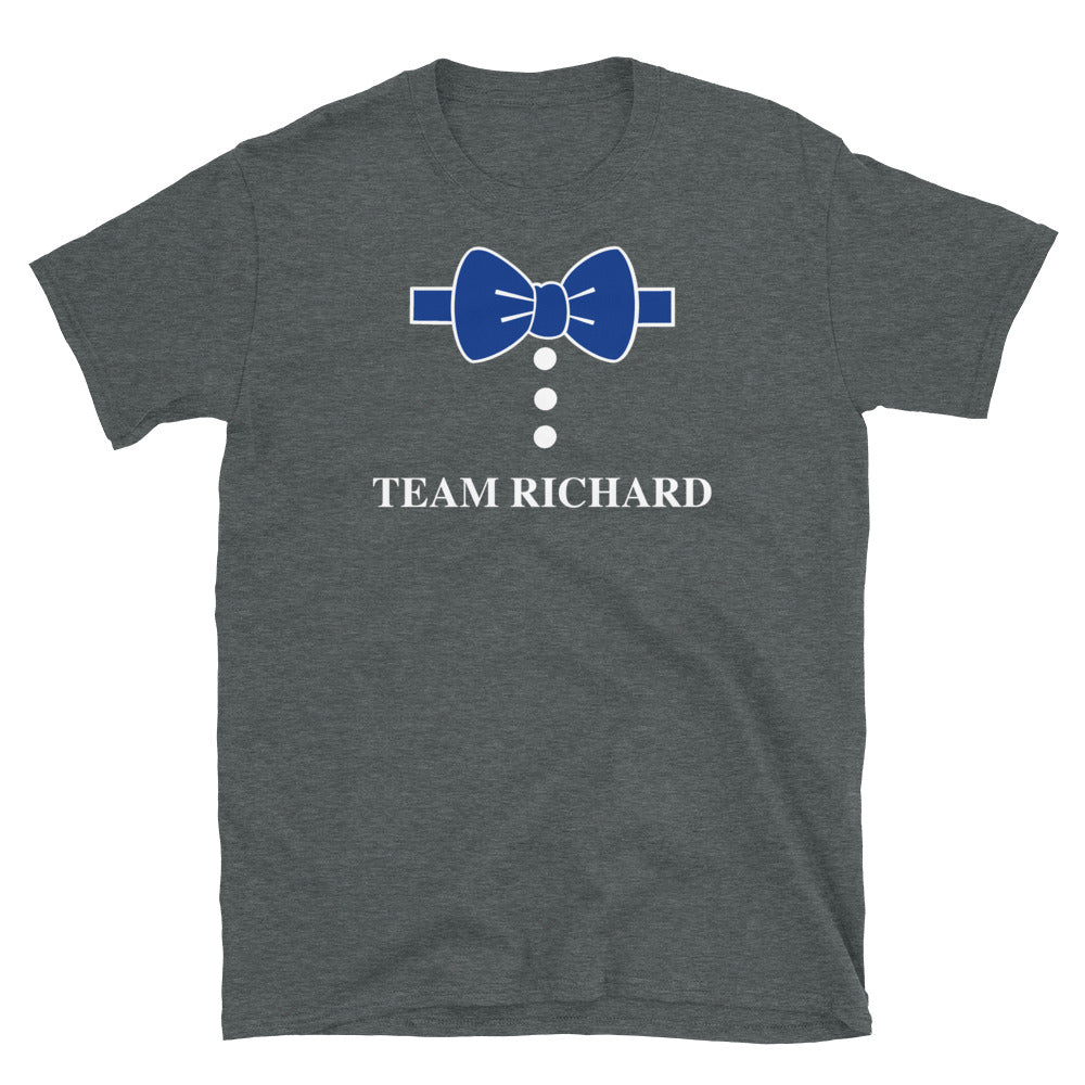 Team RIchard Unisex T-Shirt - FandomFix.com