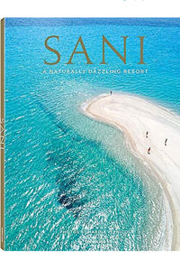Sani- A Naturally Dazzling Resort