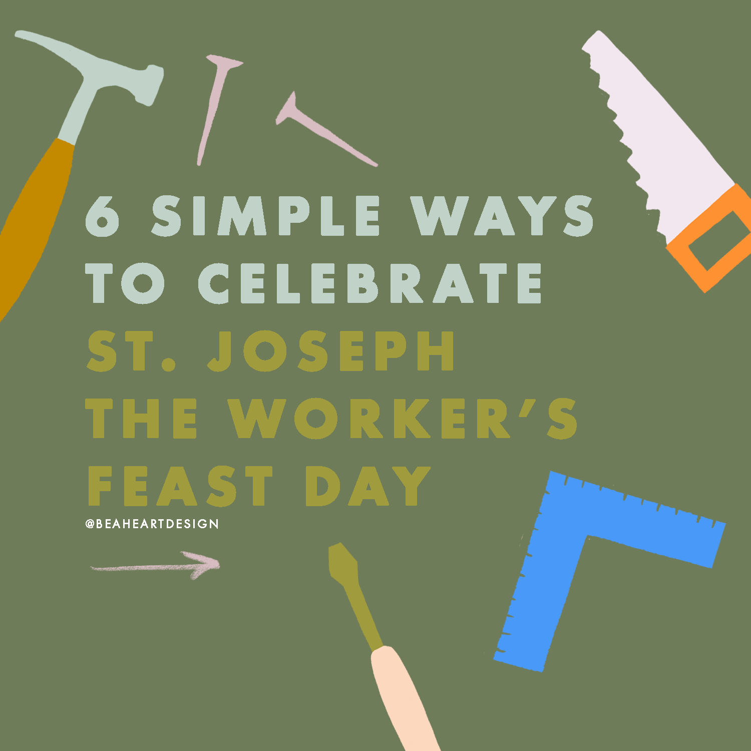 6 Simple Ways to Celebrate the Feast Day of St. Joseph The Worker