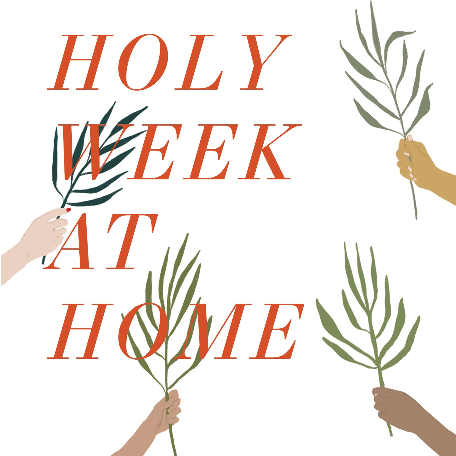 Holy Week at Home: Free Resource