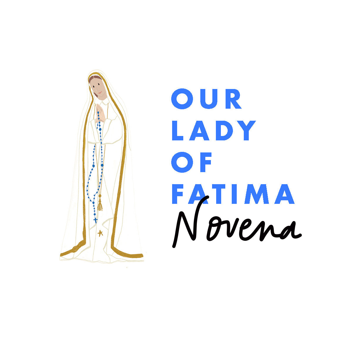 The Our Lady of Fatima Novena