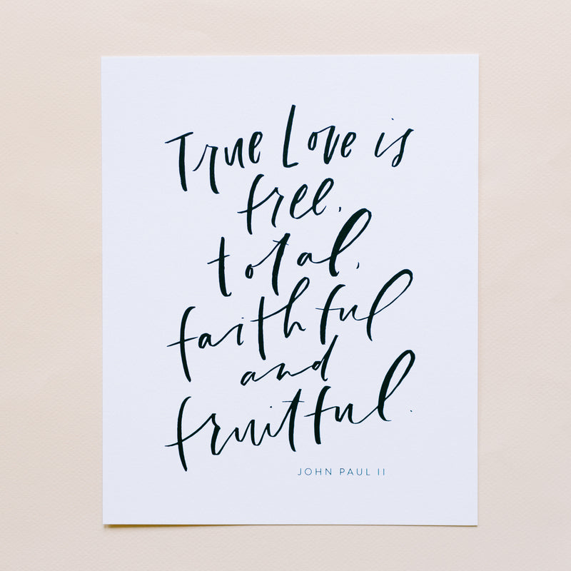 True Love Is 8x10 Print Digital Download