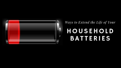 Ways to Extend the Life of Your Household Batteries