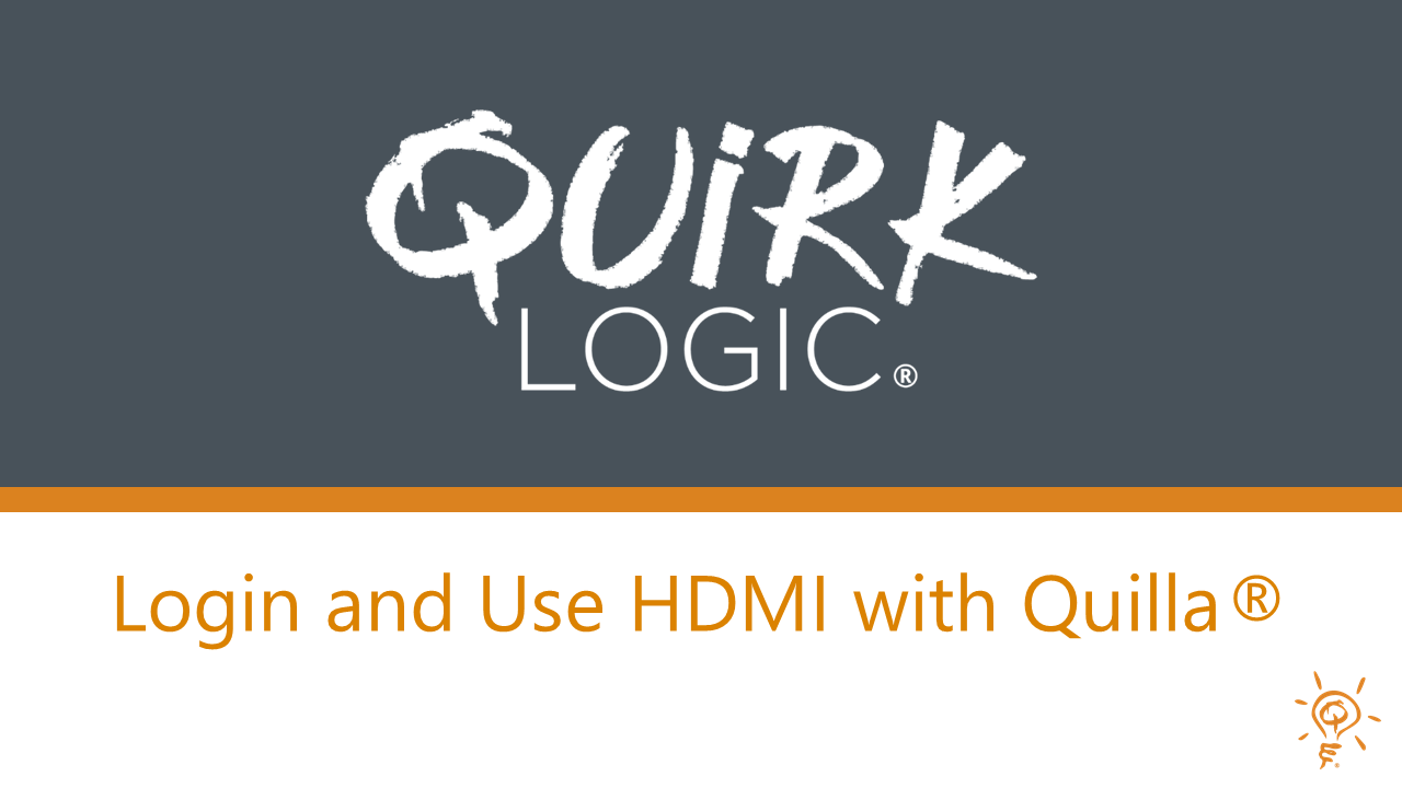 Training: Login and Use HDMI with Quilla