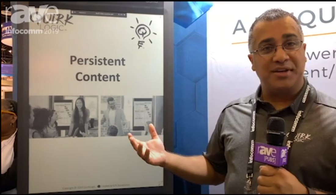 QuirkLogic: InfoComm 2019 - Persistent Content Video