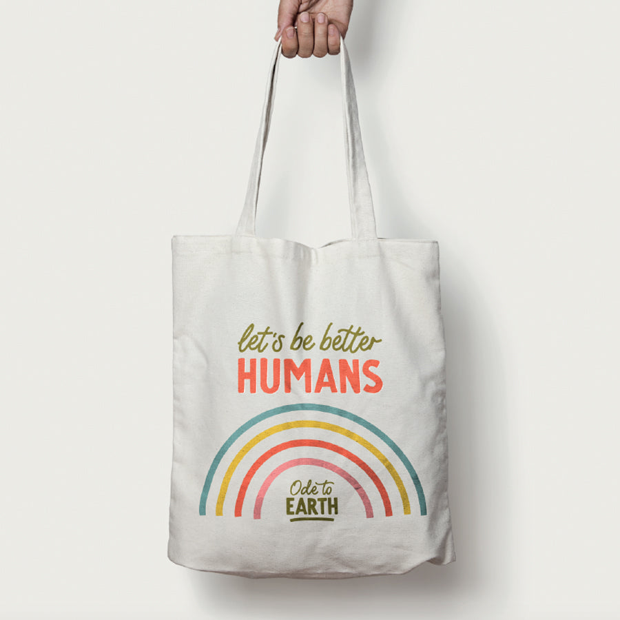 Cream Organic Cotton Tote Bag - Let's Be Better Humans, Ode to Earth