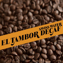 Load image into Gallery viewer, El Tambor Decaf