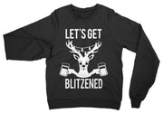 LET'S GET BLITZENED Long Sleeve Sweater- Unisex