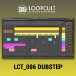 LCT 006 Dubstep Ableton Live 10 Template - Loop Cult