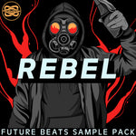 Rebel - Future Beats Sample Pack - Loop Cult