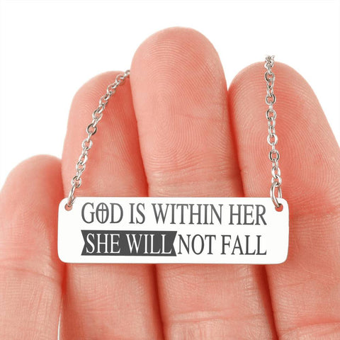 God is Within Her, She Will Not Fall Horizontal Bar Necklace