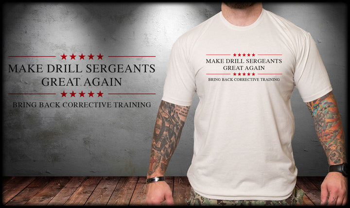 Make Drill Sergeants Great Again