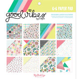 Good Vibes 6x6 Paper Pad-My Mind's Eye