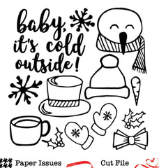 Baby It's Cold Outside Build A Snowman-Free Cut File