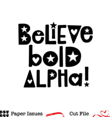 Believe Bold Alpha Set-Free Cut File