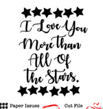 I Love You More Than All Of The Stars Free Cut File