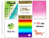 Kiss Me/Heart My Wiener-March Free Printable File