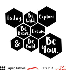 Today Be You Hexagons-Free Cut File