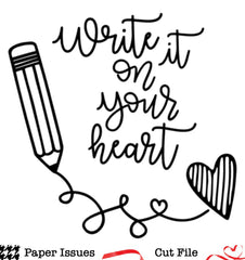 Write It On Your Heart-Free Cut File