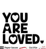You Are Loved-Free Cut File