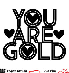 You Are Gold-Free Cut File