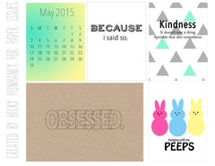My Peeps/Obsessed May  Free Printable File
